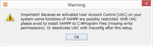 C:\ Program Files にXAMPPをインストールしないように注意を促す