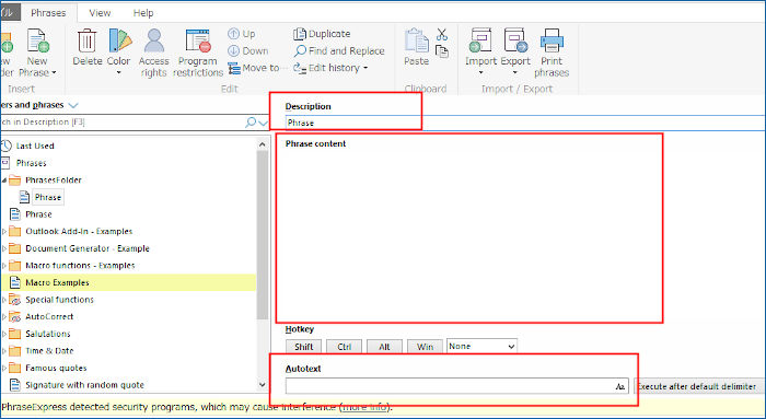 「Autotext」が単語の呼び出し文字列。「Phrase content」が登録する内容。Descriptionはファイル名。